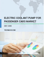 Electric Coolant Pump for Passenger Cars Market by Application and Geography - Forecast and Analysis 2021-2025