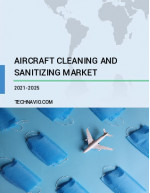 Aircraft Cleaning and Sanitizing Market by Application and Geography - Forecast and Analysis 2021-2025