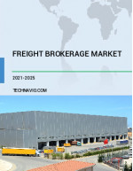 Freight Brokerage Market by Service and Geography  Forecast and Analysis 2021-2025